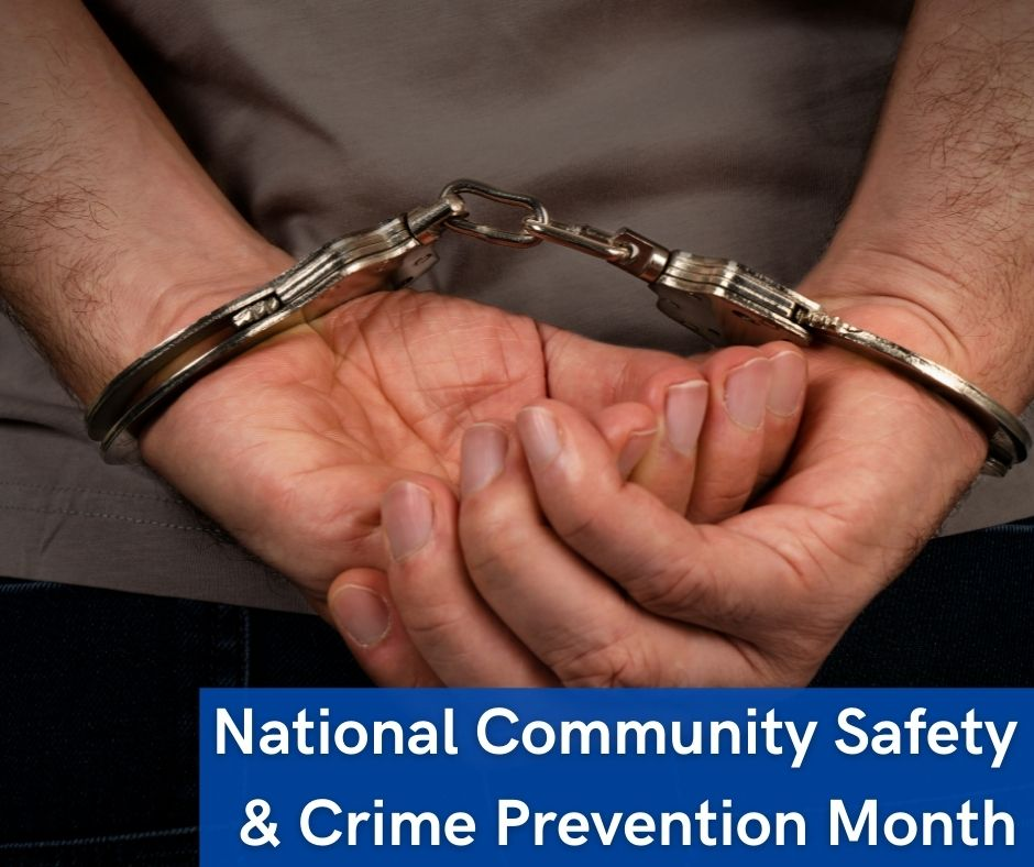 National Community Safety and Crime Prevention Month